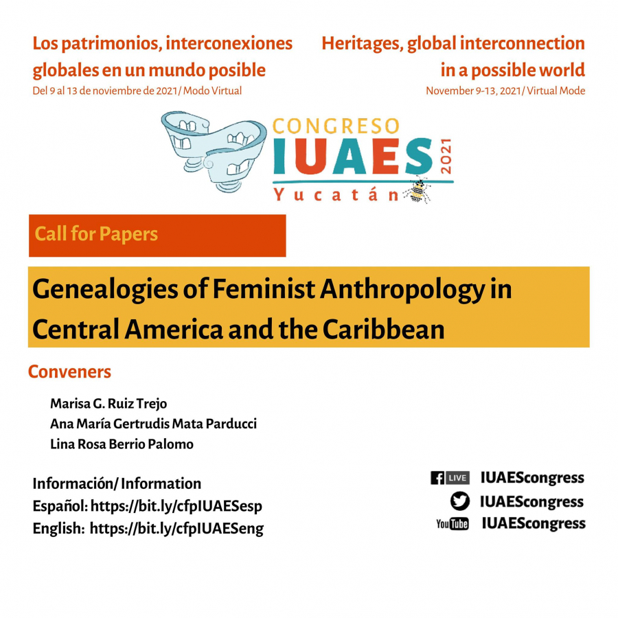 International Commission on Global Feminisms and Queer Politics Panels and Round-Tables for the IUAES 2021 Yucatan Congress